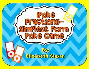 IPOKE SIMPLEST FORM FRACTIONS GAME - TeachersPayTeachers.com $2