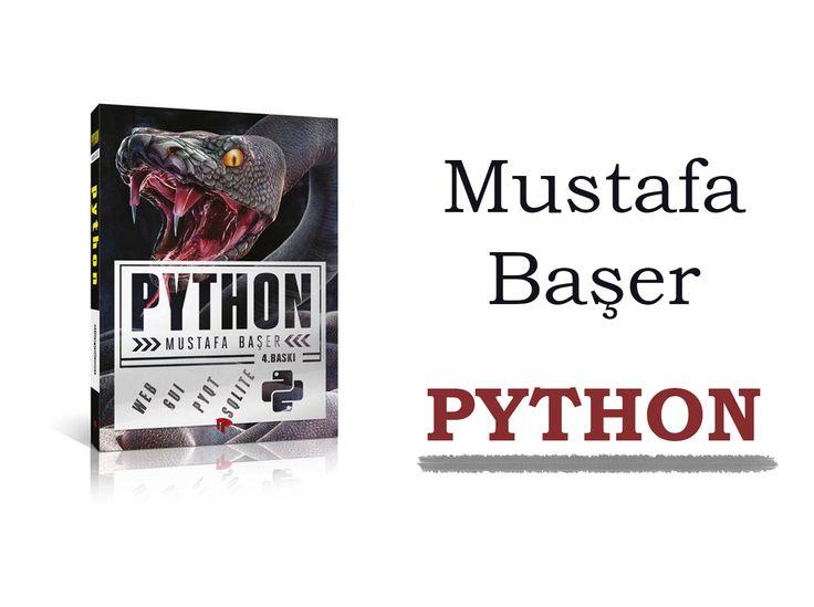 Mustafa Başer – PYTHON #ŞilepDergi #KitapTanıtım #Python #MustafaBaşer #Yazılım #Tasarım #DikeyeksenYayıncılık #Kitap