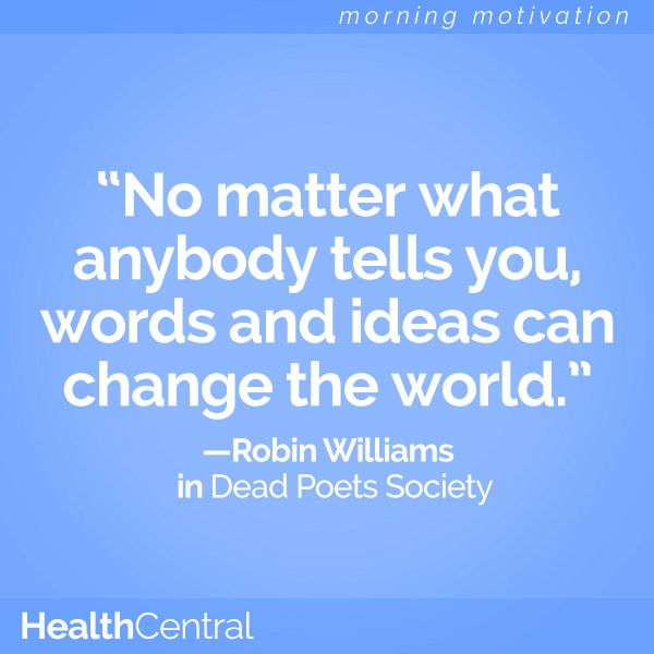 no matter what anybody tells you words and ideas can change the world No matter what people tell you, words and ideas can change the world - robin williams you say that you are a person of words and action - go on and fulfill your dreams of contributing to the betterment of our world about robin williams robin williams (1951-2014), a famous comedian and actor, was also [.