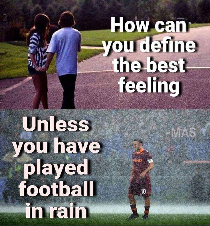 Football in Rain is love