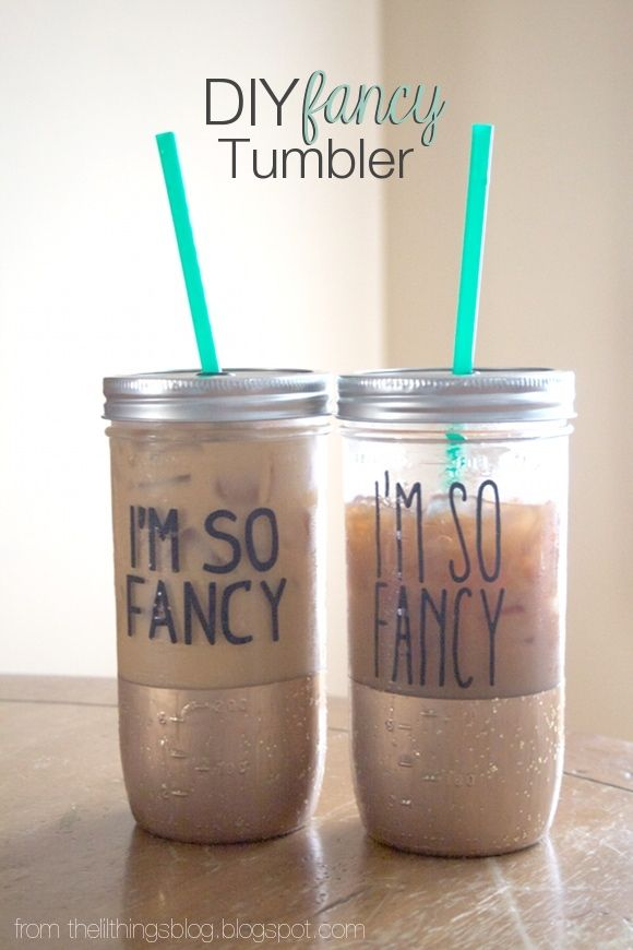 "DIY ""Fancy"" Tumbler. I love this! It's easy, cute and would make a great gift!"