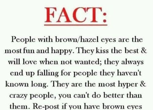 Brown-eyed girl right here :)