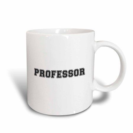 3dRose Professor and proud - Academic gifts - university or college lecturer teacher prof gifts -Black text, Ceramic Mug, 15-ounce