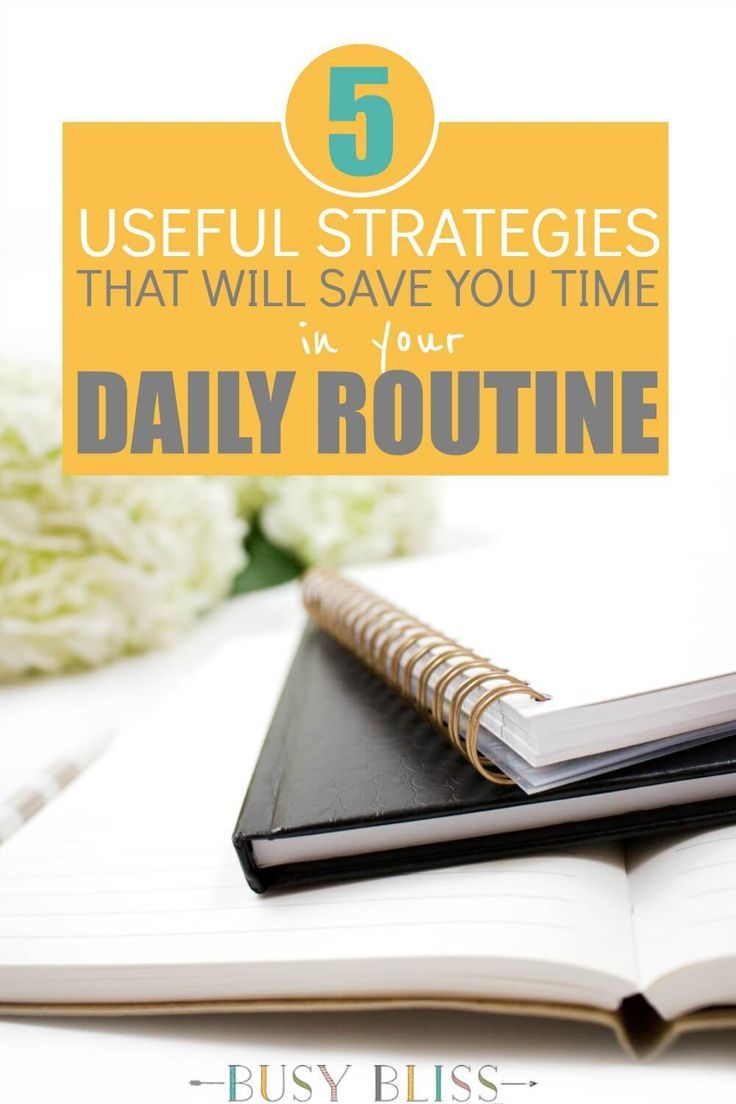 5 Useful Strategies That Will Save Time in Your Daily Routine - Add them into your day to save time, increase productivity, and reduce stress.