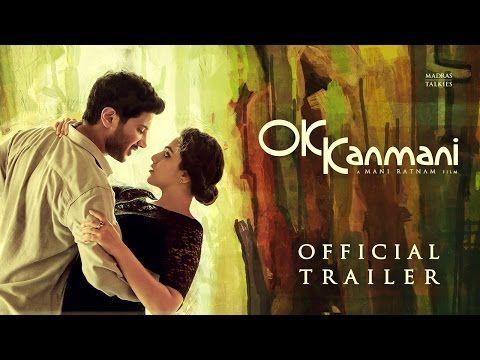 OK Kanmani - Trailer 1 | Mani Ratnam, A R Rahman - YouTube