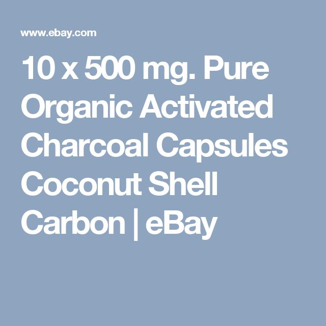 10 x 500 mg.  Pure Organic Activated Charcoal Capsules Coconut Shell Carbon  | eBay