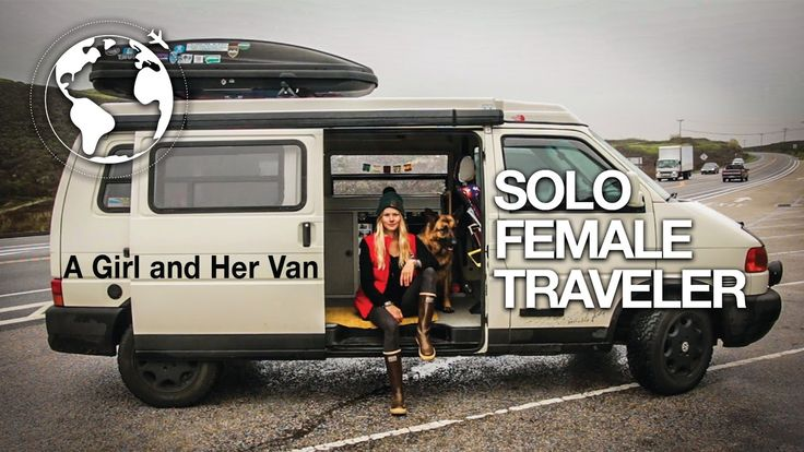 A Girl And Her Van: #vanlife As A Solo Female Traveler
