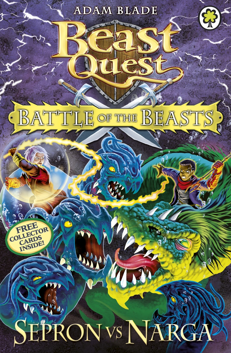 Beast Quest: Battle of the Beasts 03:Sepron vs Narga  Written by Adam Blade  The time has come for another Battle of the Beasts! Maximus's evil plans to destroy the Good Beasts continues... The seas wil boil when Sepron and Narga clash in combat. Meet a new hero of Avantia. Will has been chosen by Tom to join his Knight Academy. Does he have the courage and skill to survive the Battle of the Beasts? A brand new Beast Quest is about to begin!
