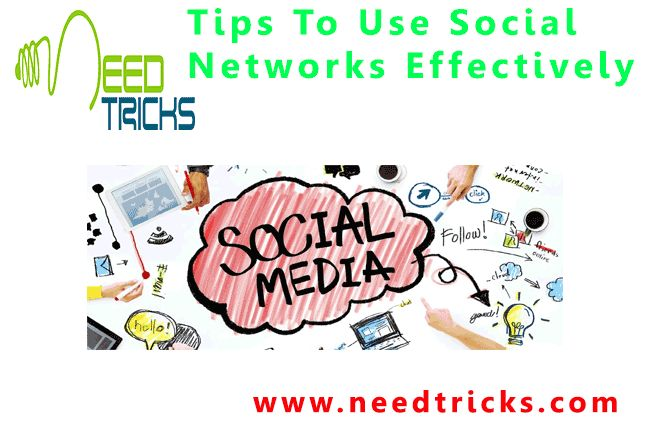 Social Networks are very addictive. We are used to visit these website regularyly. Status, Tweets and selfies are very important part of our Life. As very few people knows the proper methods of using the social Networks and the are not aware of all the features of these sites. So,we'll guide you to Tips to use Social Networks effectively.