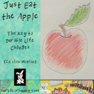 Tired of starting new habits but failing to maintain them? Try this technique. Just Eat the Apple.  https://survivorbunny.com