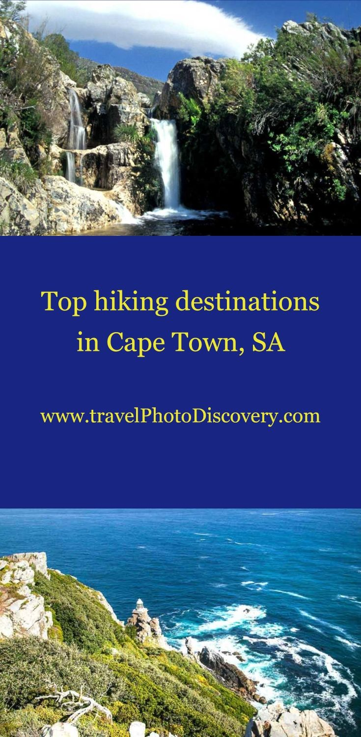 Top hIking destinations in Cape Town - spectacular hiking spots and Cape Town attractions visiting some of the scenic Cape Town attractions and sites with amazing natural beauty. Check our more of the Cape Town destinations below http://travelphotodiscovery.com/top-hiking-destinations-in-cape-town-south-africa/