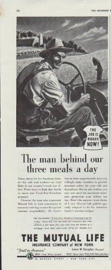 "Description: 1942 THE MUTUAL LIFE INSURANCE COMPANY OF NEW YORK vintage print advertisement ""The man""-- The man behind our three meals a day -- Size: The dimensions of the half-page advertisement are approximately 5.5 inches x 14 inches (14cm x 36cm). Condition: This original vintage advertisement is in Very Good Condition unless otherwise noted ()."