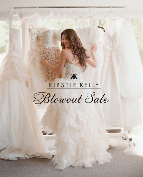 Kirstie Kelly Bridal Blowout Sale!