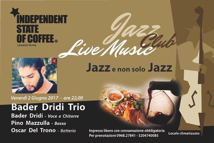 """Continua il """"Jazz Club Live Music"""" a Giugno presso Independent State of Coffee - Lamezia Terme Serate dedicate alla musica Jazz dal vivo in abbinamento a selezioni di salumi, formaggi e dolci. Tutto accompagnato, naturalmente, dai grandi vini della nostra cantina.  Venerdi 2 Giugno sul palco Independent State of Coffee - Lamezia Terme tocca al gruppo """"Bader Dridi Trio"""": Bader Dridi voce e chitarra, @Pino Mazzulla al basso e @Oscar del trono alla batteria  Dettagli della serata: Venerdi 2…"""