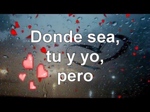 SIEMPRE TU Y YO | videos de amores felices para dedicar - YouTube