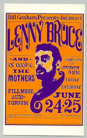 Bill Graham, the legendary concert promoter, presents comedian / social critic Lenny Bruce at the Fillmore in San Francisco, June 24 & 25, 1966.  Classic psychedelic poster of the 1960s.  This was designed by famed graphic artist Wes Wilson. Bill Graham claimed this was his favorite Fillmore poster.