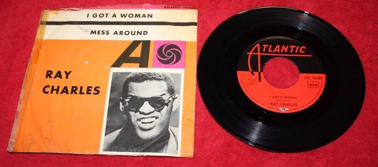 RAY CHARLES - I GOT A WOMAN + MESS AROUND 7  VINYL