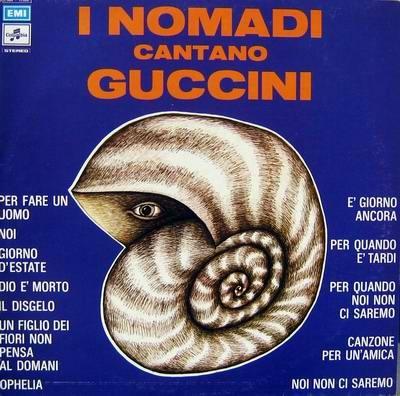 Augusto Daolio 1973 I Nomadi - I Nomadi Cantano Guccini [Columbia 3C064-17928 / EMI 077779404025 / EMI 724357719155] #albumcover #Prog-Rock
