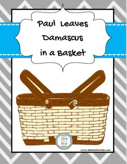 14 best paul in damascus images on pinterest sunday school bible paul leaves damascus in a basket lesson printables more biblefun fandeluxe Gallery