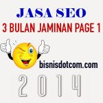 Konsultan SEO Jakarta - Bisnis dotcom - Jasa SEO Terbaik Jakarta - jasa seo 3 bulan jaminan page 1