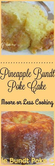 Pineapple Bundt Poke Cake ~ It only takes a 20 oz.can Crushed Pineapple, 1 Box Yellow Cake Mix, 1 Package Instant Vanilla Pudding ( 4 serving size), 4 eggs, ¾ cup Vegetable Oil, 1 Vanilla Bean Pod, split in half, 1 cup powdered sugar and 1 Tbsp butter!