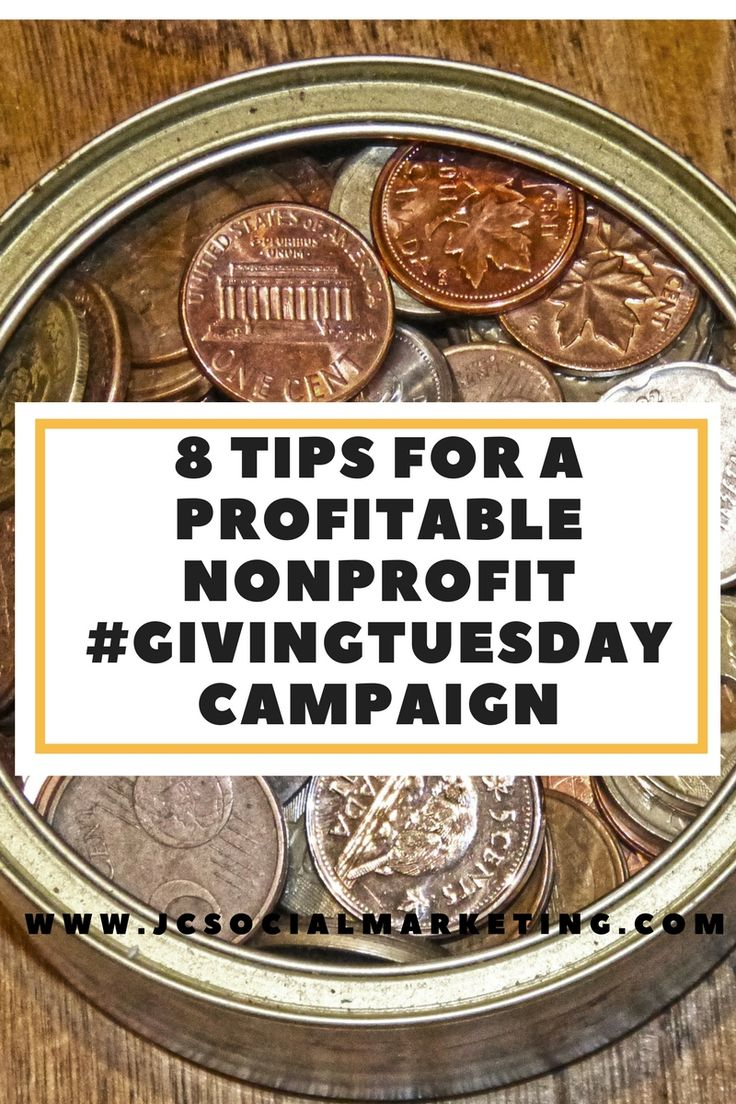 8 Tips for a Profitable Nonprofit #GivingTuesday Campaign - JCSM