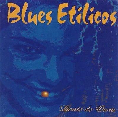 Um dos melhores discos de Blues nacional, Dente de Ouro traz o auge do Blues Etílicos nos anos 90!