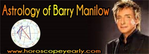 "Astrology of Barry Manilow      Barry's ""A"" Rodden Rating birth chart indicates he was born on 17 June, 1943 at 9:00 in Brooklyn New York. With Jupiter in Cancer, he would naturally intend to find out by extending himself mentally and also might ..."