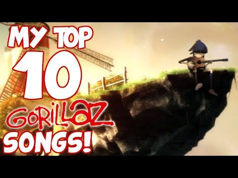 My Top 10 Gorillaz Songs! - YouTube