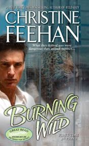 Burning Wild by Christine Feehan  One of the best books  I've read.