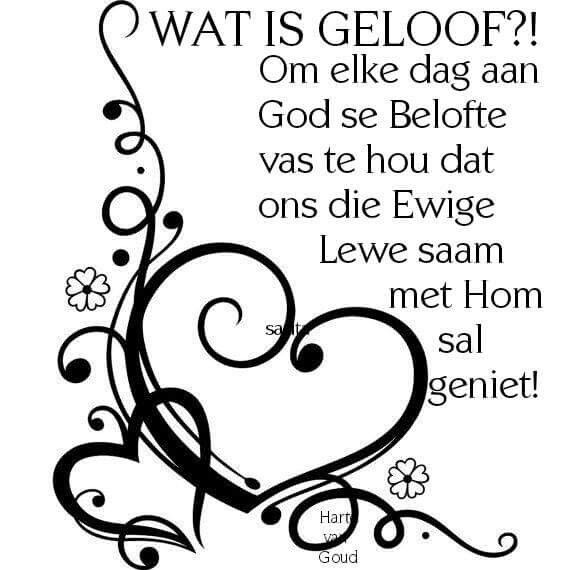 Wat is geloof... #Afrikaans #InANutshell #iBelieve #faith