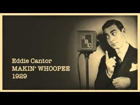 OK, it is a radio recording, but it's what our heroes and heroines were listening to. Eddie Cantor - Makin Whoopee (1929)