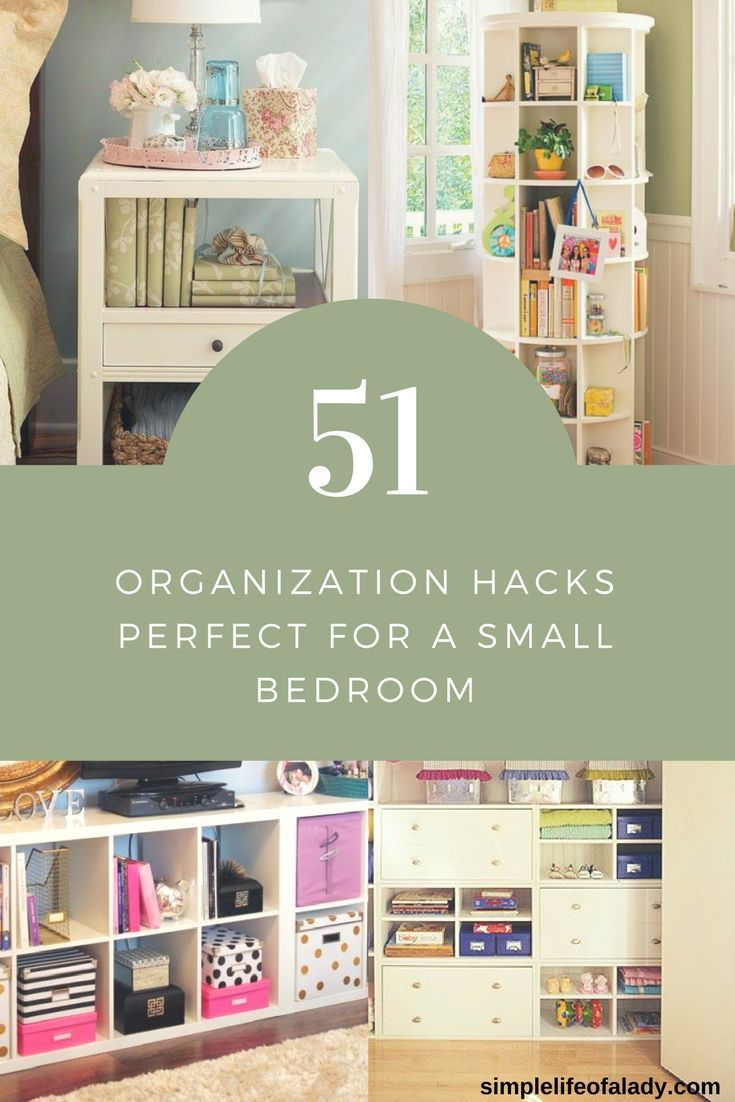 61 Simply Amazing Small Space Hacks For Your Tiny Bedroom Simple Life Of A Lady Room Organization Bedroom Small Space Hacks Small Bedroom