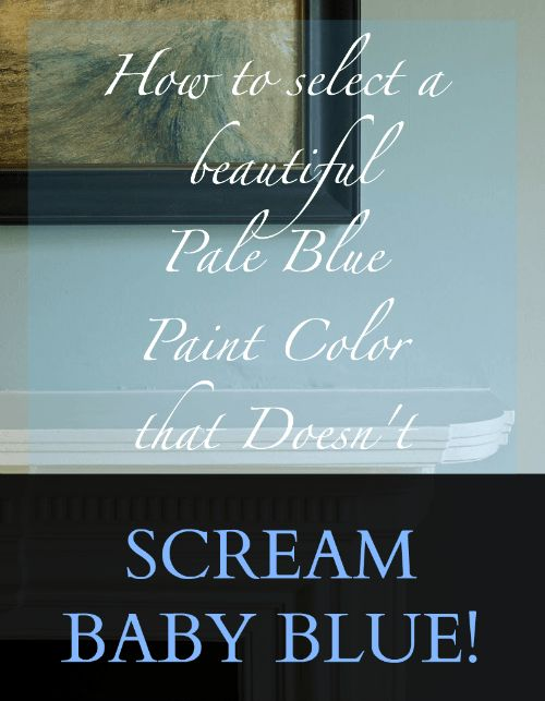 A Common Mistake When Choosing The Perfect Pale Blue Paint | the best Benjamin Moore gray-blues | serene calming colors | pale blues | pale green-blue | pale gray-green-blue