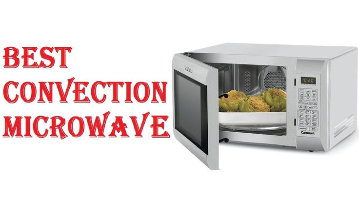 Best Convection Microwave 2017