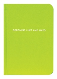DESIGNERS I MET AND LIKED  Archie Grand's personalised notebook / journal / scrapbook for Designers is a great gift to any one with a creative interest.   With different text  €11,95: Artsy Things, Personalized Notebooks, Grand Notebooks, Fashion Week, Designer, Design Branding, Personali Notebooks, Scrapbook, Journals Handwriting