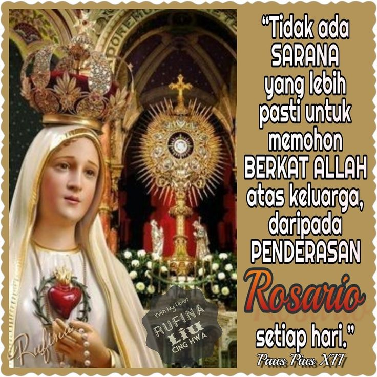 ✿*´¨)*With My Heart  ¸.•*¸.• ✿´¨).• ✿¨) (¸.•´*(¸.•´*(.✿ GOOD NIGHT....GBU ~  Sabtu, 07 Oktober 2017 Peringatan Wajib Santa Perawan Maria, Ratu Rosario ~  There is no surer means of calling down God's blessings upon the family… than the daily recitation of the Rosary.' ~ Pope Pius XII