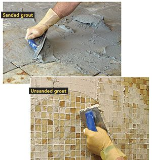 What's the Difference: Sanded vs. unsanded grout