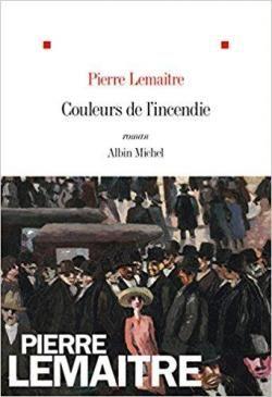 Critiques (44), citations (57), extraits de Couleurs de l'incendie de Pierre Lemaitre. Après le suicide d'Edouard Péricourt qui clôt Au revoir là-haut, Coule...