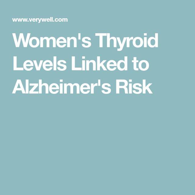 Women's Thyroid Levels Linked to Alzheimer's Risk