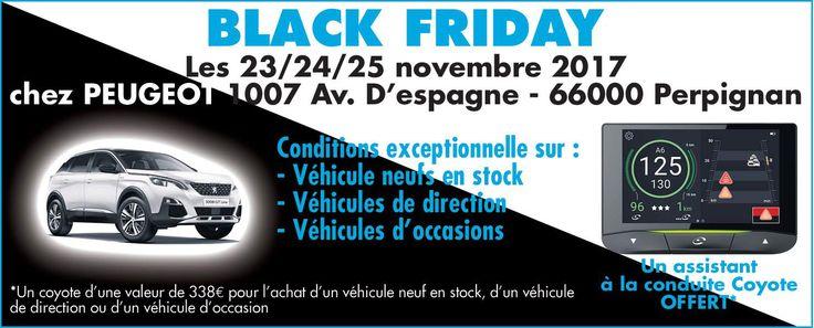 BLACK FRIDAY dans notre concession Peugeot GGP Peugeot Réseau à Perpignan jusqu'au 25 novembre ! Pour l'achat d'un véhicule neuf en stock, d'un véhicule d'occasion ou d'un véhicule de direction, un assistant à la conduite Coyote OFFERT ! C'est le moment d'en profiter ! #blackfriday #peugeot