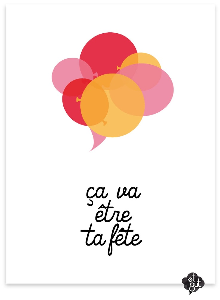 ça va être ta fête - you're going to get it, it's coming for you, you're going to get your comeuppance