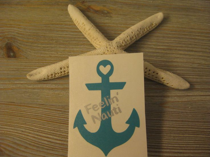 Anchor Decal - Feeling Nauti Decal - Nautical Decal - Boat Decal - Decal Anchor - Car Decal - Laptop Decal - Yeti Decal - Anchor Sticker by TheSaltyKiss on Etsy
