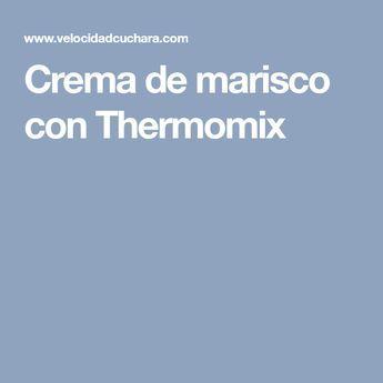 Crema de marisco con Thermomix
