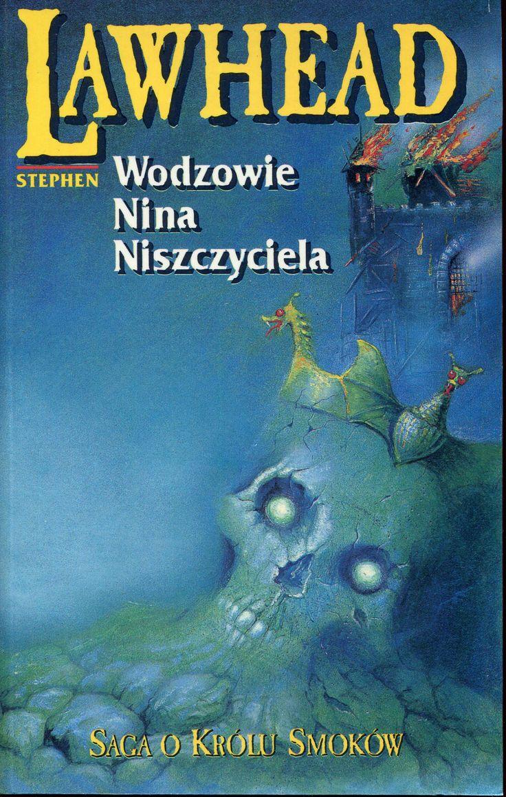 """""""Wodzowie Nina Niszczyciela"""" Stephen Lawhead Translated by Hanna Turczyn-Zalewska Cover by Dariusz Miroński Published by Wydawnictwo Iskry 1996"""