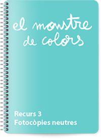 """Recursos 1,2,3 per el llibre """"El monstre de colors"""""""