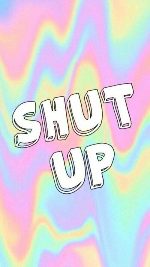 Send this to your bestie if you love her but she needs to just shut the f*ck up