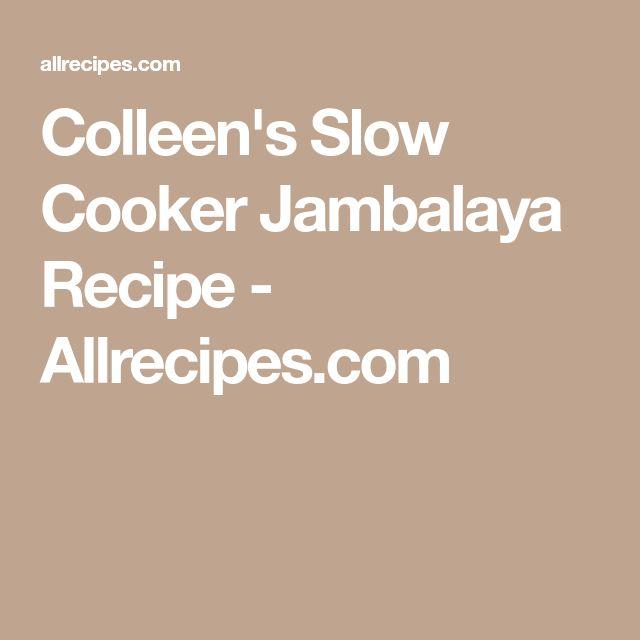 Colleen's Slow Cooker Jambalaya Recipe - Allrecipes.com