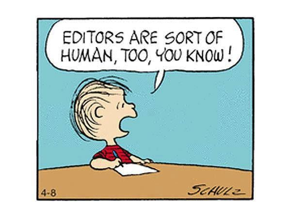 Editors are humans too!   https://www.facebook.com/photo.php?fbid=10154047949350422&