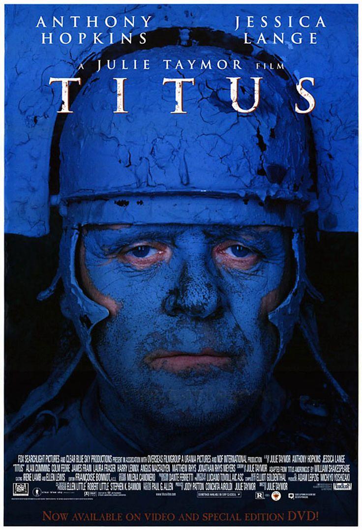 Titus è un film del 1999, diretto da Julie Taymor, con protagonista Anthony Hopkins